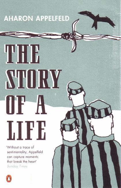 Aharon Appelfeld - Povestea unei vieţi